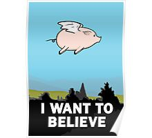 The X-Files: I Want to Believe Poster Flying Pig Spoof Poster