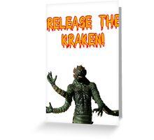 Release the Kraken Greeting Card