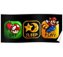 Eat Sleep Play Poster
