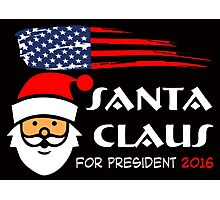 Santa Claus for president 2016  Photographic Print