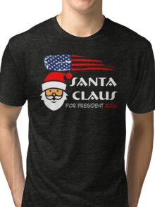 Santa Claus for president 2016  Tri-blend T-Shirt