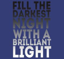 Brilliant Light by freakedoutgeek