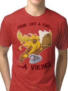 Drink Like a Viking Tri-blend T-Shirt