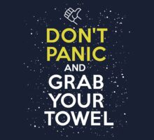 Don't Panic and Grab Your Towel Kids Clothes