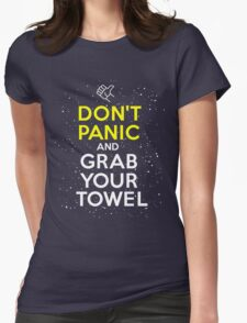 Don't Panic and Grab Your Towel Womens Fitted T-Shirt