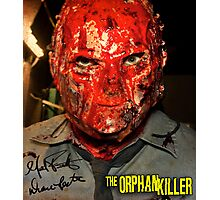 The Orphan Killer (Autographed) Mask Poster Photographic Print