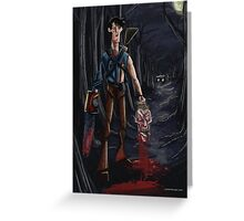 Evil Dead Ash Greeting Card