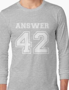 42 - Answer Long Sleeve T-Shirt
