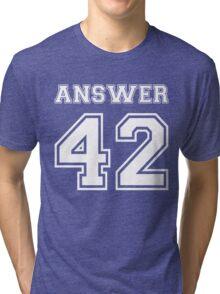 42 - Answer Tri-blend T-Shirt