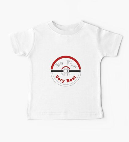 Be The Very Best Baby Tee