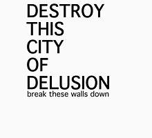 City of Delusion Unisex T-Shirt