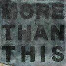 More Than This by David Mowbray