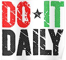 Do It Daily | Washed Out Poster