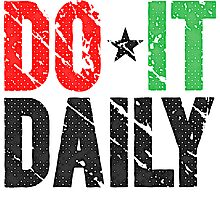 Do It Daily | Washed Out Photographic Print