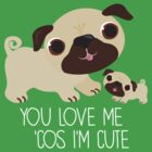 You Love Me . . . (Pug) by BonniePortraits