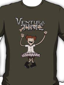 Ventura Time! T-Shirt