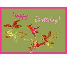 Greeting Card. Happy Birthday! Photographic Print