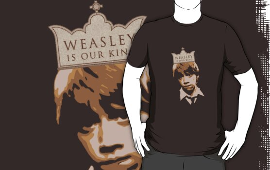 Weasley is Our King by thebiscuitgirl