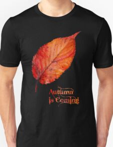 Autumn is Coming T-Shirt