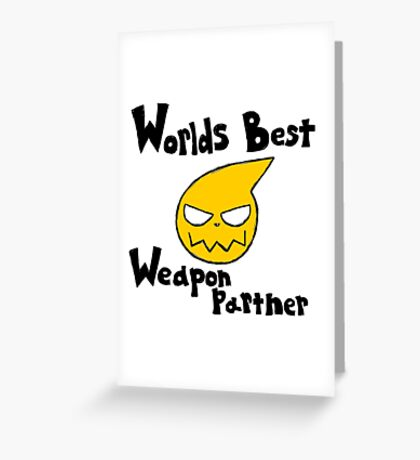 Soul Eater Best Weapon Partner Greeting Card