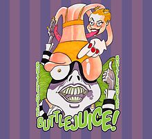 Buttlejuice!!! by Edgardo George