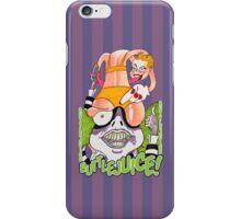 Buttlejuice!!! iPhone Case/Skin