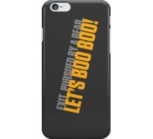 Let's Boo Boo! iPhone Case/Skin