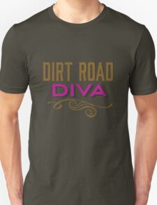 Dirt Road Diva Southern Unisex T-Shirt
