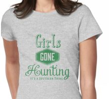 Girls Gone Hunting Southern Thing Womens Fitted T-Shirt