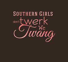 Southern Girls don't Twerk we Twang Womens Fitted T-Shirt