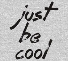just be cool Kids Clothes
