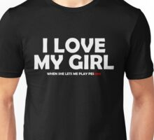 I Love My Girl When She Lets Me Play PES 2016 Unisex T-Shirt
