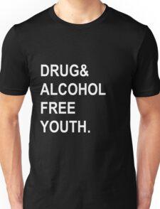 drug & alcohol free youth. Unisex T-Shirt