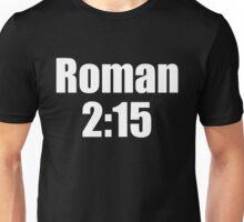 Roman 2:15 says TV ratings are tanking Unisex T-Shirt