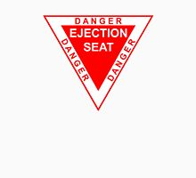 DANGER ejection seat Unisex T-Shirt