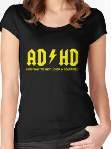 AD/HD Highway to Hey Look a Squirrel Women's Fitted Scoop T-Shirt