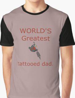 World's Greatest Tattooed Dad Graphic T-Shirt
