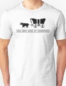 OREGON TRAIL funny died of dysentery gamer Unisex T-Shirt