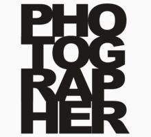 Photographer Camera Photography Modern Text Photos Scrapbook Geek by porsandi