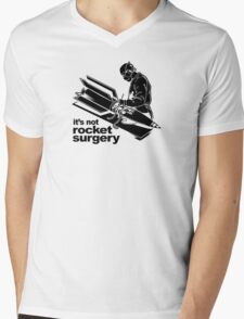 Rocket Surgery humor Funny Geek Geeks Mens V-Neck T-Shirt
