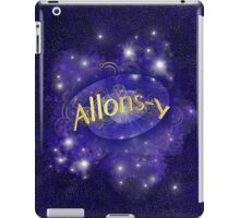 Allons-Y! Into the fray iPad case. iPad Case/Skin