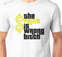 THE PRICE IS WRONG BITCH HAPPY GILMORE FUNNY Unisex T-Shirt