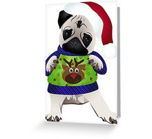 Super Cute Pug in an Ugly Sweater Greeting Card