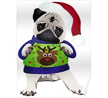Super Cute Pug in an Ugly Sweater Poster