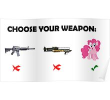 Choose your weapon Poster