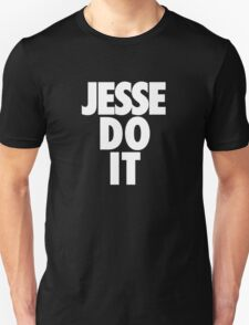 JESSE DO IT T-Shirt
