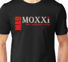 Mad Moxxi - SWF LOOKING 4 STR Unisex T-Shirt