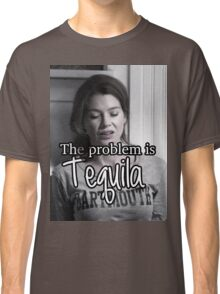 Meredith Grey Tequila Classic T-Shirt