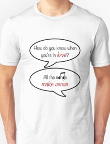 how do you know when you're in love? T-Shirt