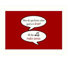 how do you know when you're in love? Art Print